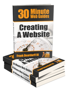 30-Minute Web Guides: Creating A Website